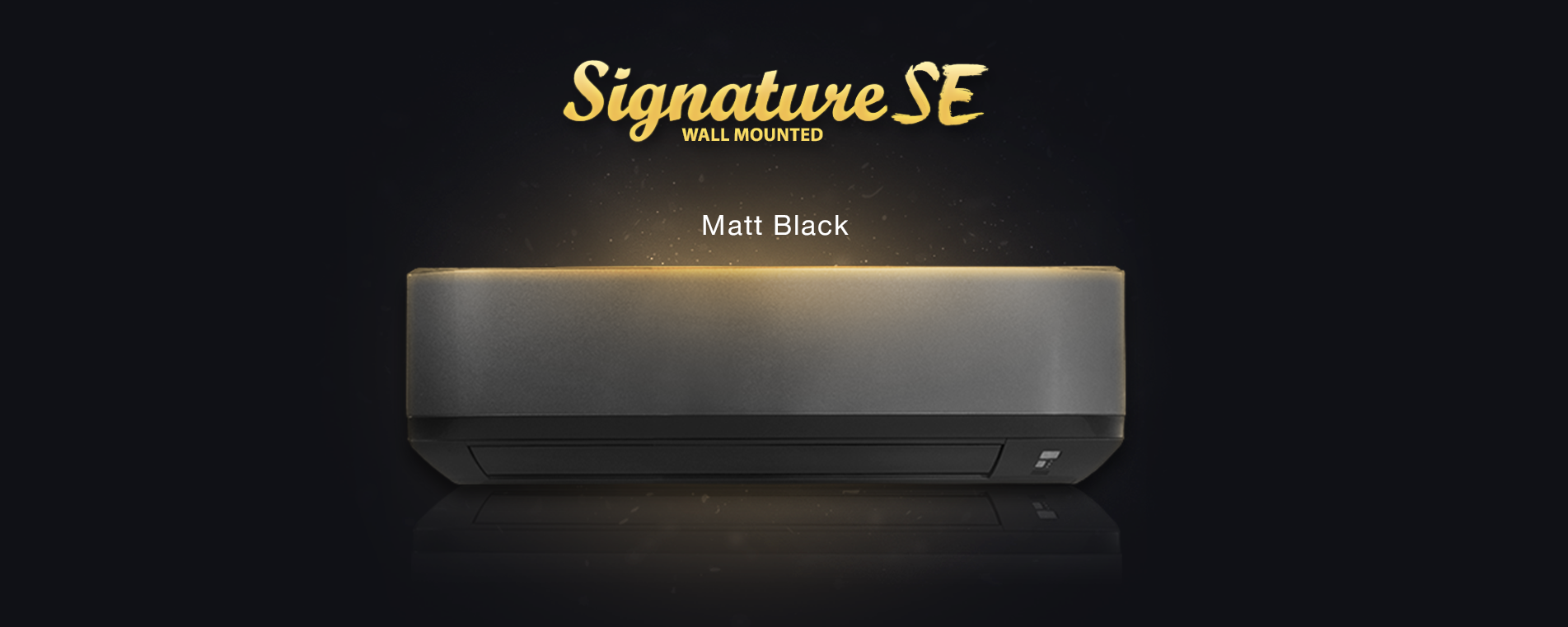 Signature SE Matt Black