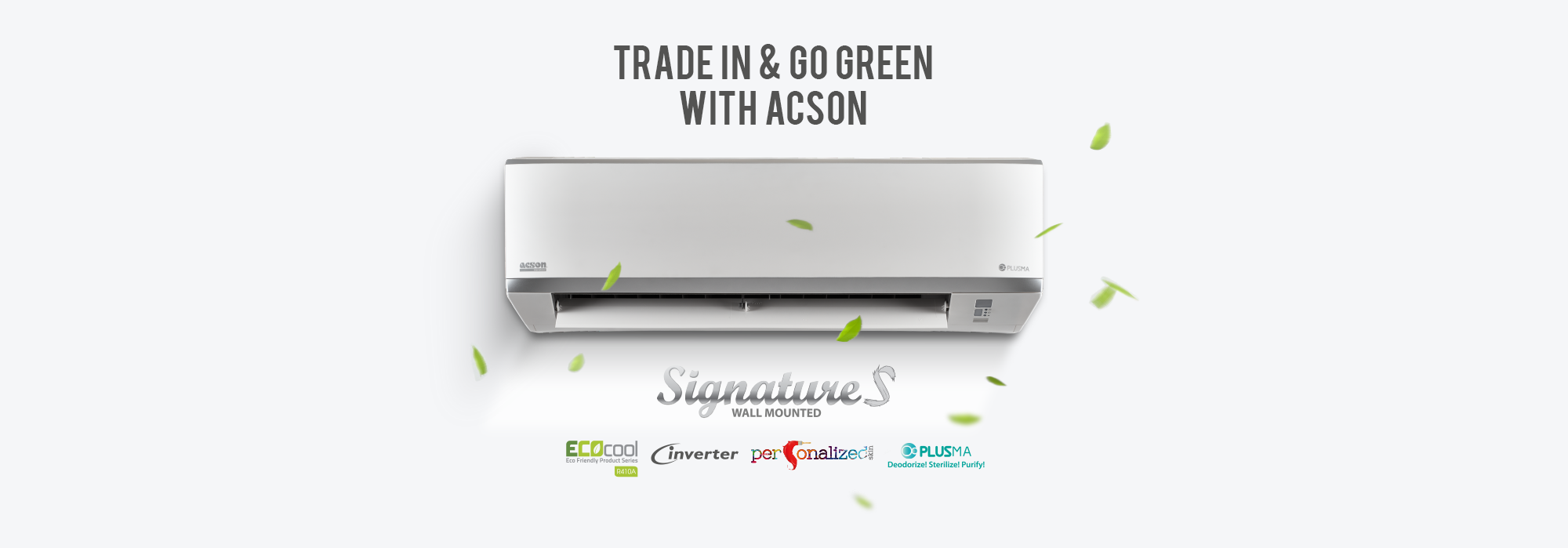 Trade In Amp Go Green Air Conditioner Acson Malaysia